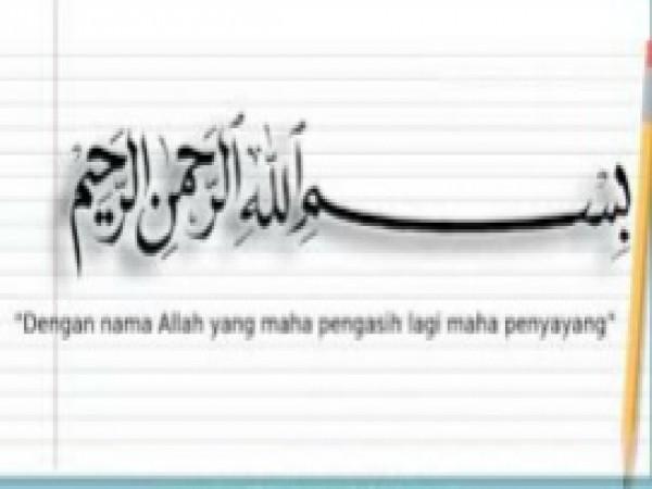 Hikmah Menulis Lafadz Bismillah di Awal Muharram